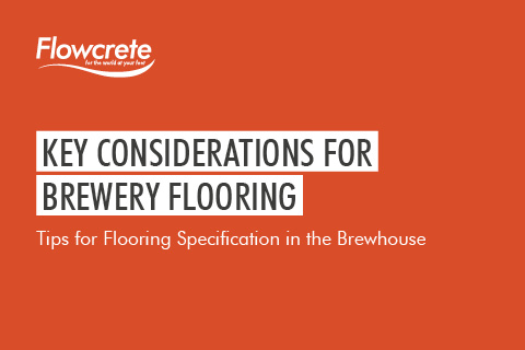 Key Considerations for Brewery Flooring
